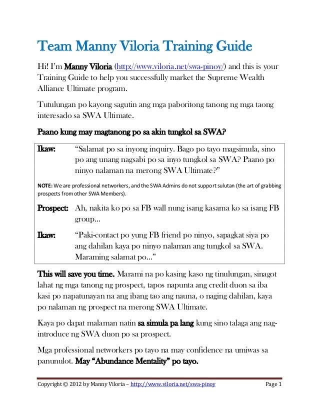 Team Manny Viloria Training Guide Hi! I'm Manny Viloria (http://www.viloria.net/swa-pinoy/) and this is your Training Guid...