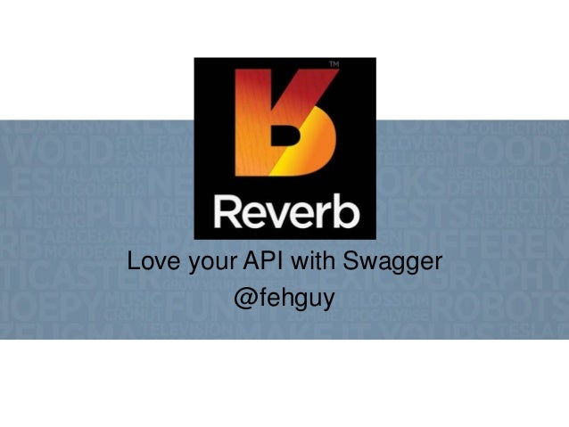 Love your API with Swagger (Gluecon lightning talk)