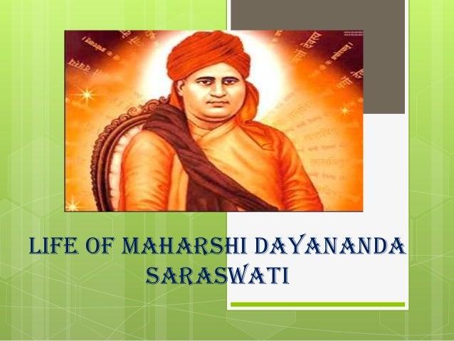 Life of Maharishi Dayananda Saraswati