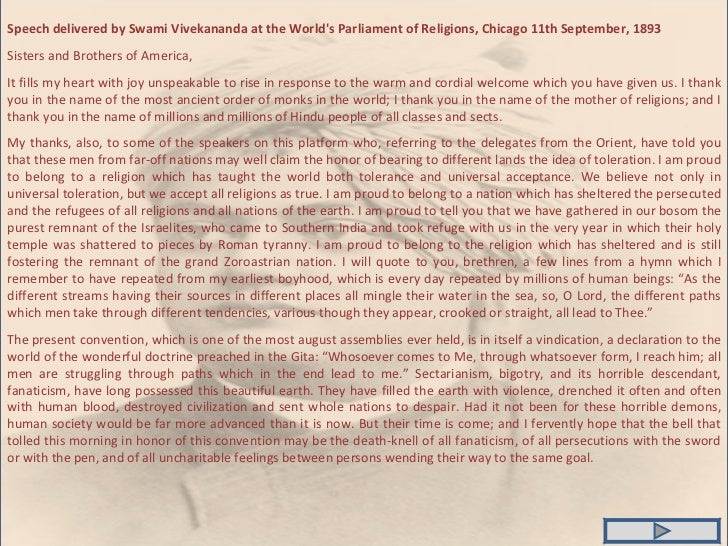 Speech delivered by Swami Vivekananda at the World's Parliament of Religions, Chicago 11th September, 1893 Sisters and Bro...