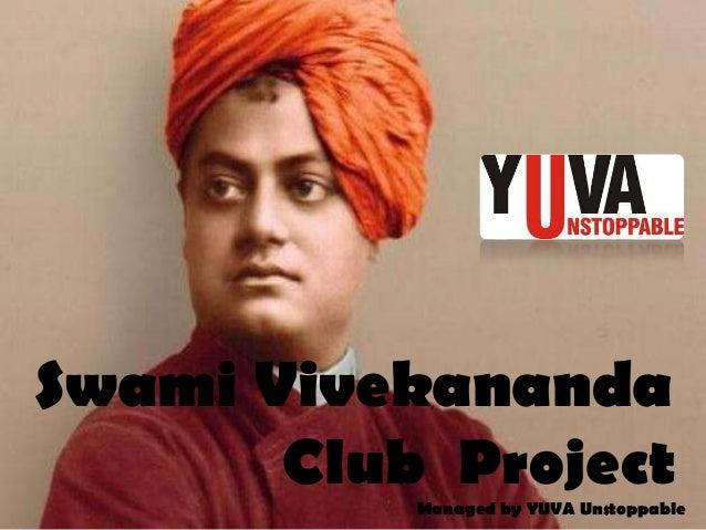 SWAMI VIVEKANANDA CLUB PROJECT - AN INITATIVE BY DEPT. OF YOUTH, SPORTS & CULTUTE, GOVT. OF GUJARAT
