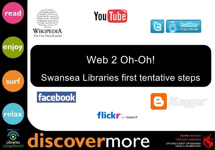 Web 2 Oh-Oh! Swansea Libraries first tentative steps