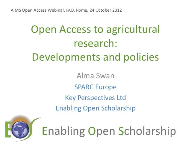 Open Access to agricultural research: Developments and policies
