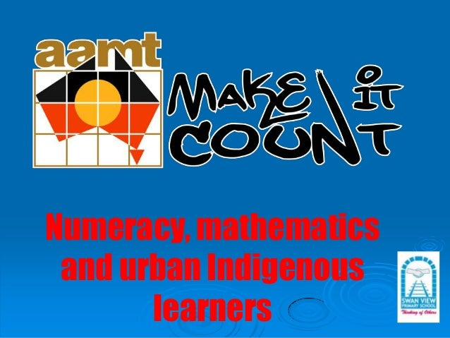 Numeracy, mathematics and urban Indigenous learners