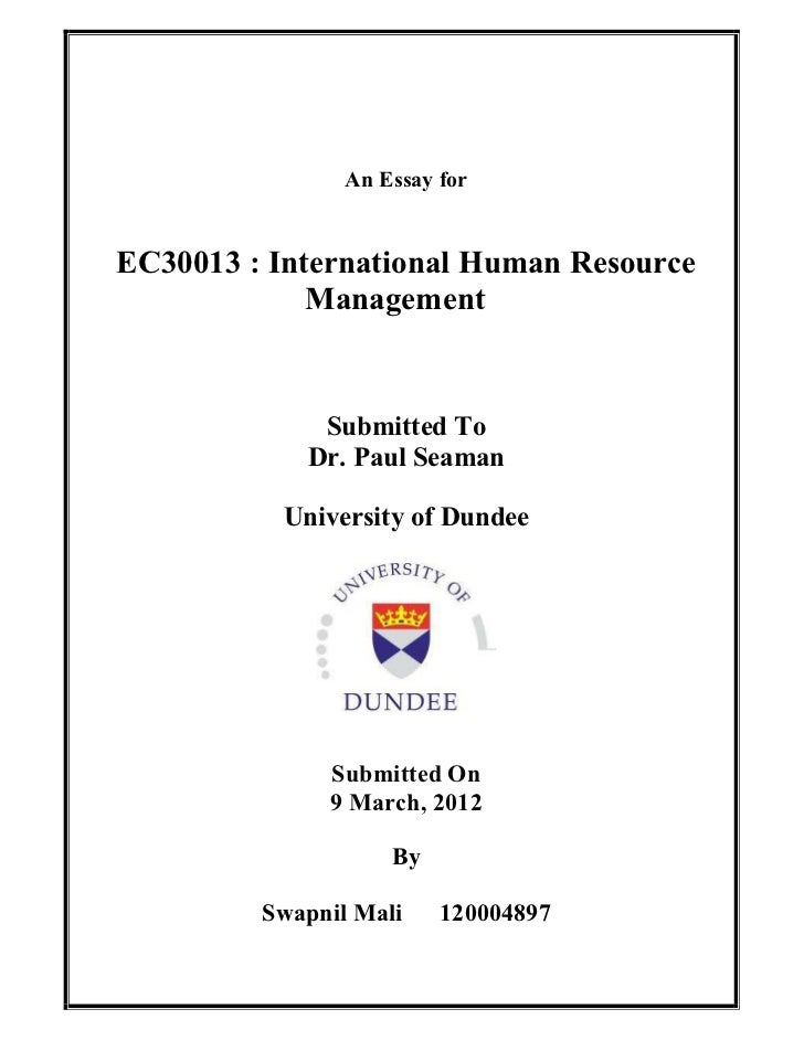 An Essay forEC30013 : International Human Resource             Management             Submitted To            Dr. Paul Sea...