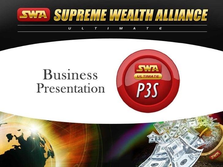 Supreme Wealth Alliance (SWA) presentation