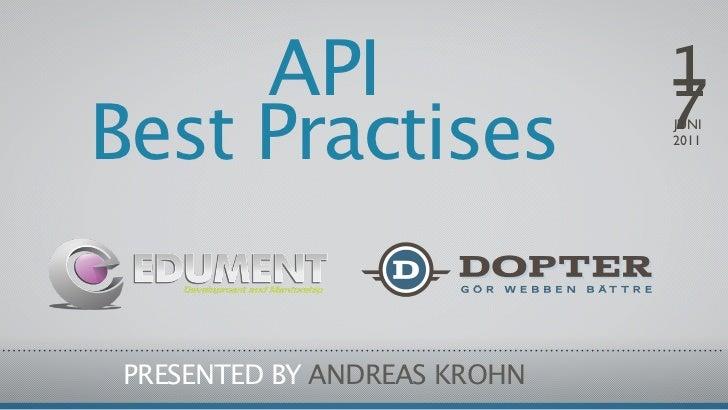 API                      1                              7Best Practises                JUNI                              2...