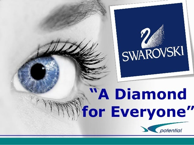 "Swarovski: ""A Diamond for Everyone"""