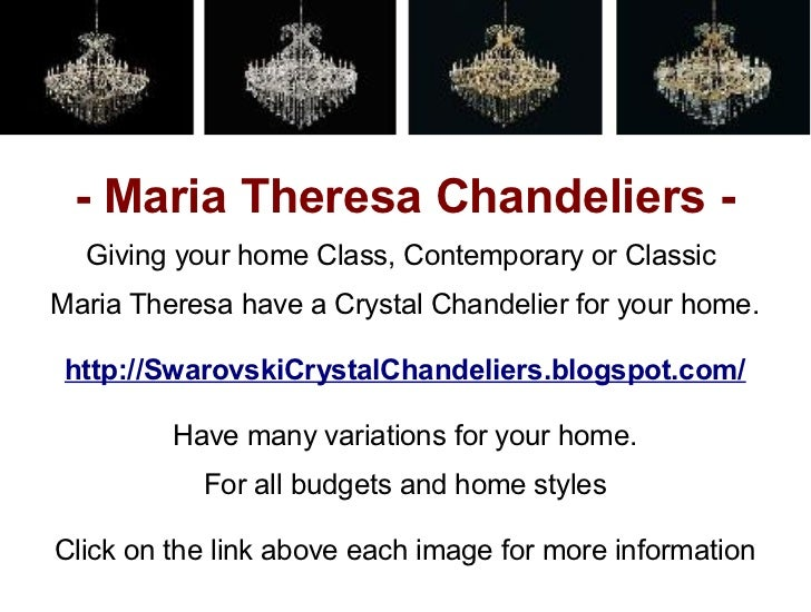 - Maria Theresa Chandeliers -  Giving your home Class, Contemporary or ClassicMaria Theresa have a Crystal Chandelier for ...