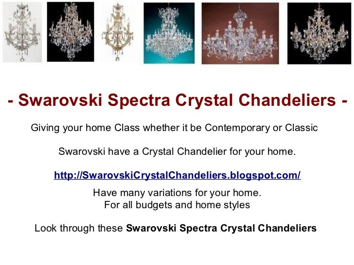 - Swarovski Spectra Crystal Chandeliers -  Giving your home Class whether it be Contemporary or Classic       Swarovski ha...