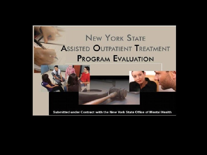 New York State Assisted Outpatient Treatment Evaluation: Review of Major Findings