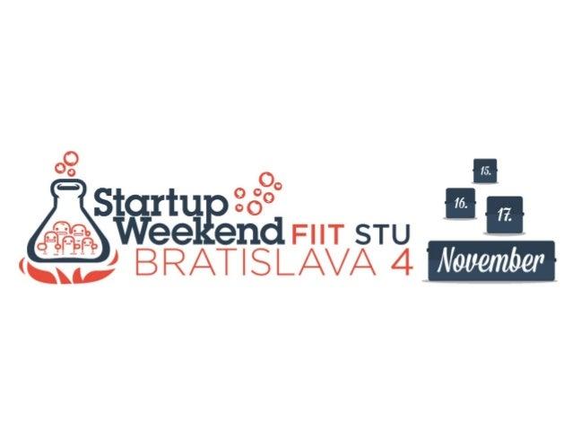 StartupCamp Bratislava#34 - StartupWeekend Bratislava #4