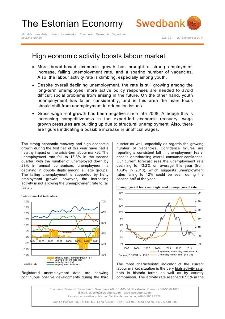 The Estonian EconomyMonthly newsletter from Swedbank's Economic Research Departmentby Elina Allikalt                      ...