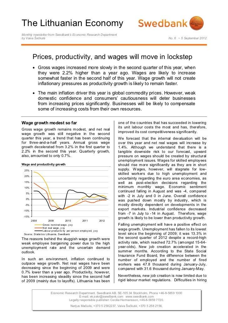 The Lithuanian EconomyMonthly newsletter from Swedbank's Economic Research Departmentby Vaiva Šečkutė                     ...
