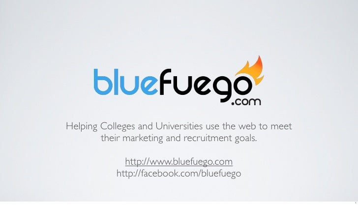 Helping Colleges and Universities use the web to meet         their marketing and recruitment goals.               http://...