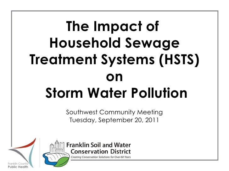 The Impact of  Household Sewage Treatment Systems (HSTS) on Storm Water Pollution Southwest Community Meeting Tuesday, Sep...