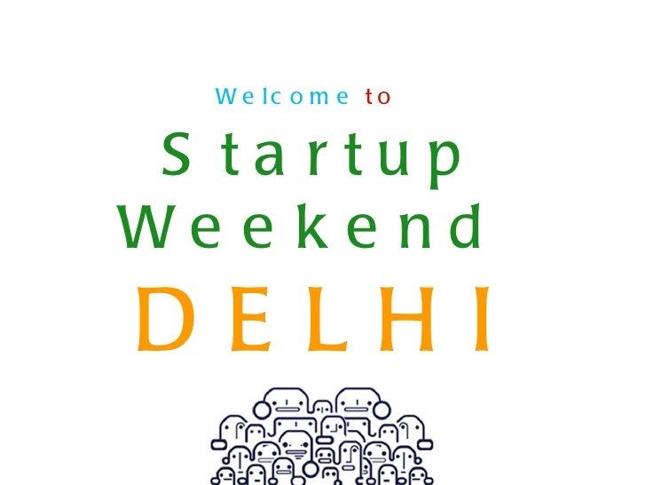 Startup Weekend Education Delhi April 2012 Facilitator's Deck