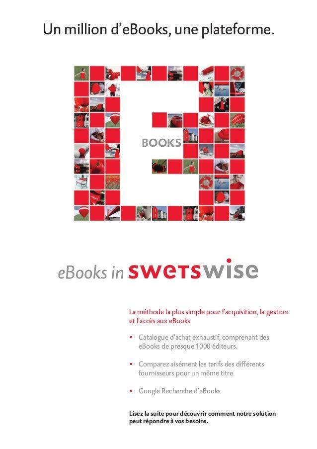 La méthode la plus simple pour l'acquisition, la gestionet l'accès aux eBooks• Catalogue d'achat exhaustif, comprenant de...