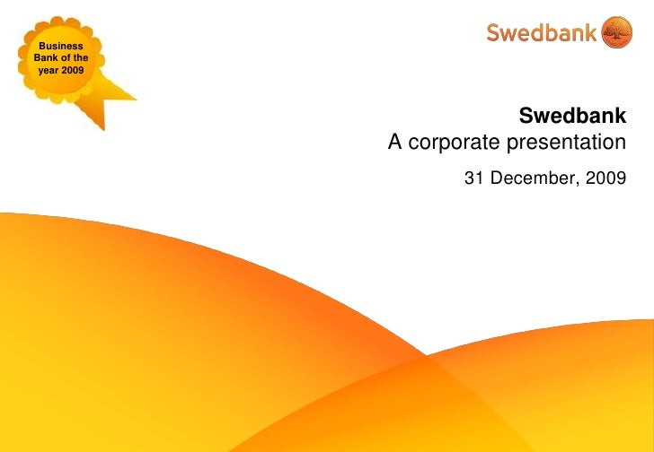 Swedbank Corporate Presentation, December, 2009