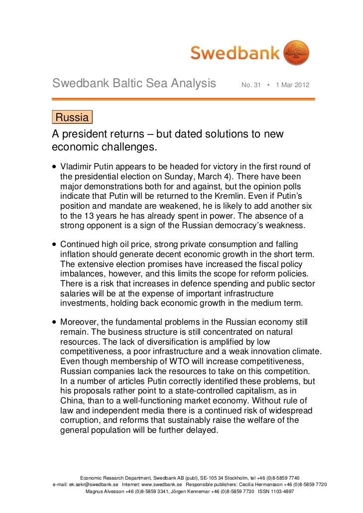 Swedbank Baltic Sea Analysis                                                   No. 31  1 Mar 2012 RussiaA president retur...