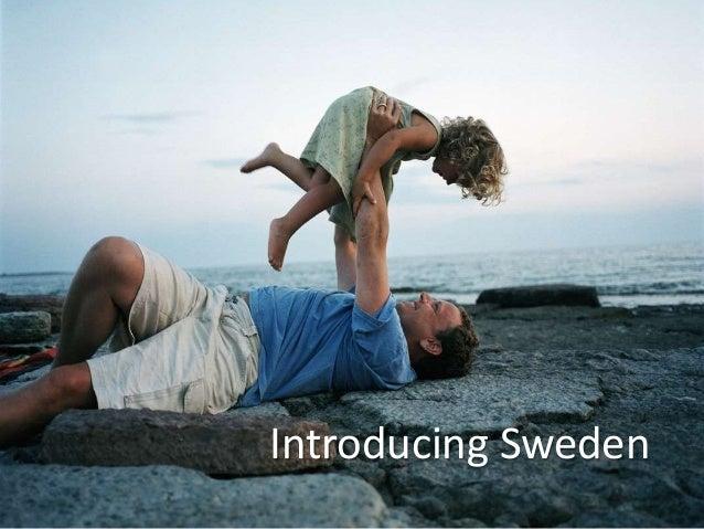 Introducing Sweden