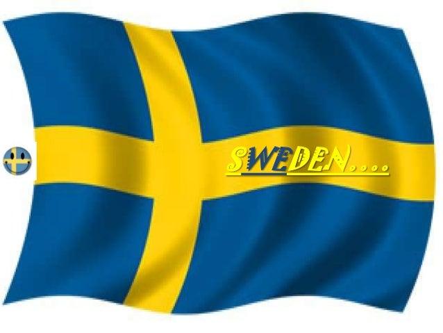 SWEDEN….