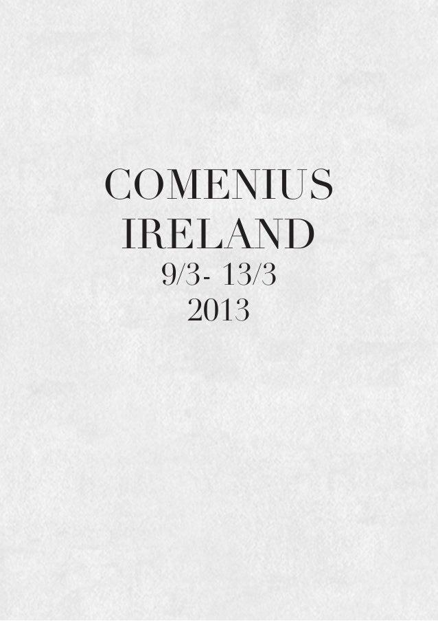 COMENIUS IRELAND 9/3- 13/3 2013