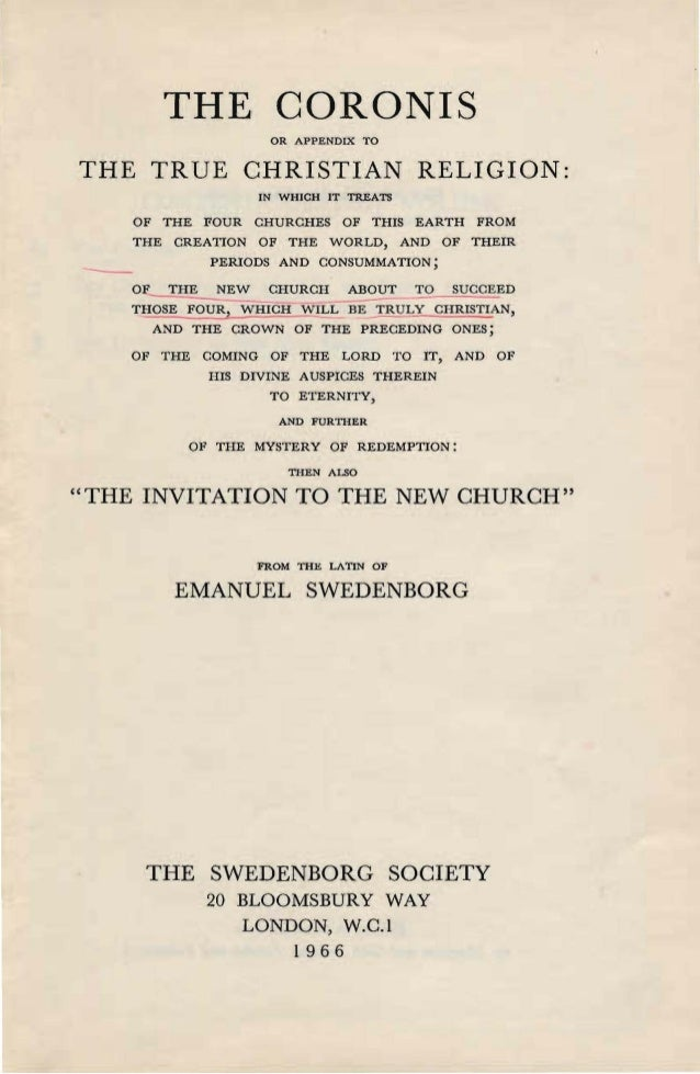 Swedenborg THE-CORONIS-or-appendix-to-The-True-Christian-Religion-The-Invitation-To-The-New-Church-London-1966