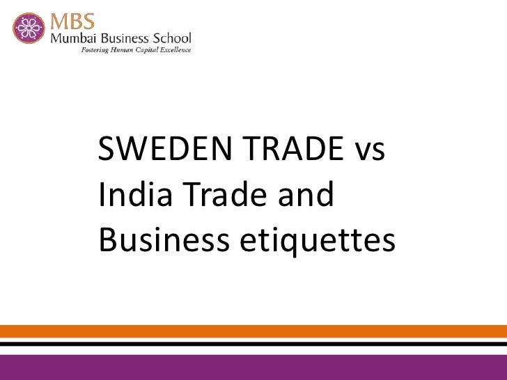 SWEDEN TRADE vs India Trade and Business etiquettes<br />
