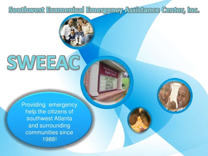 Southwest Ecumenical Emergency Assistance Center, Inc.<br />SWEEAC<br />Providing  emergency help the citizens of southwes...
