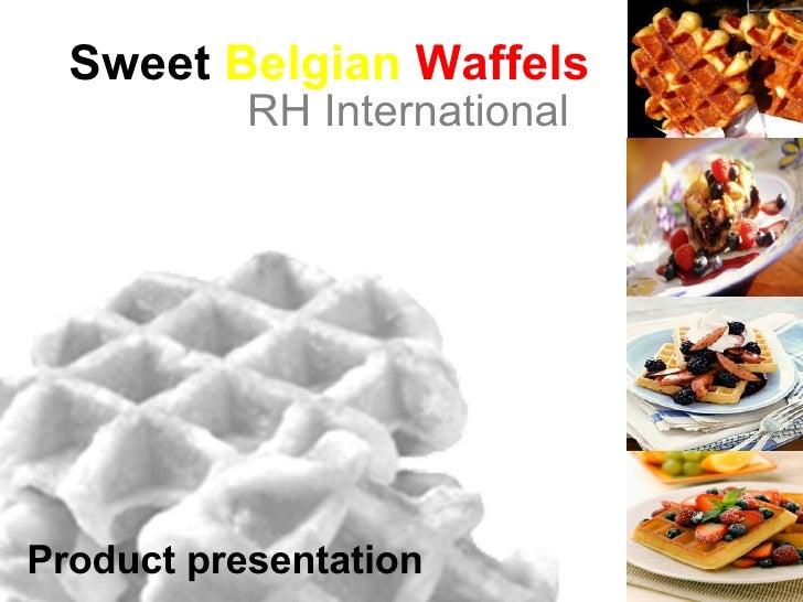 Sweet Belgian Waffels