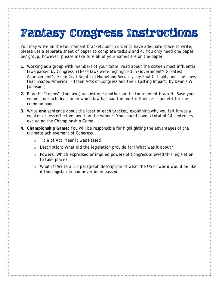Fantasy Congress Instructions You may write on the tournament bracket, but in orderto have adequate space to write, pleas...