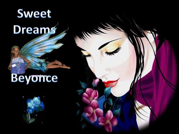Sweet dreams benyoce