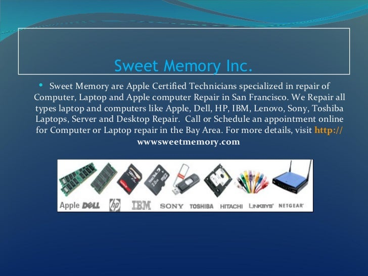 Sweet Memory Inc.  Sweet Memory are Apple Certified Technicians specialized in repair ofComputer, Laptop and Apple comput...