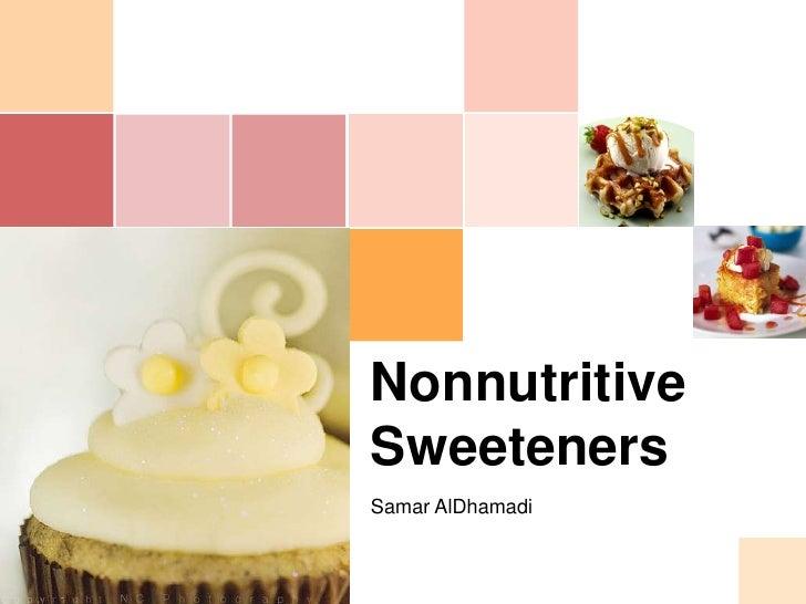 Artificial Sweeteners, Nonnutritive Sweetener 2010
