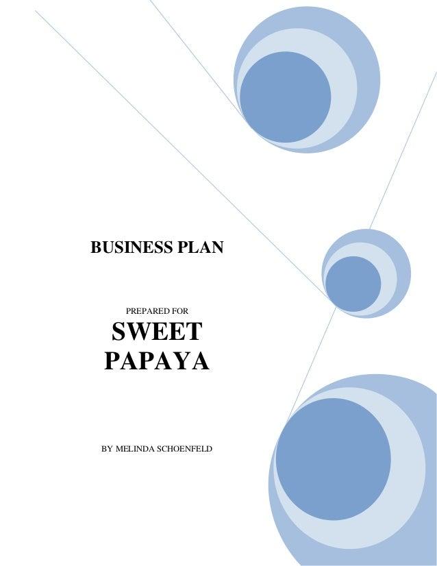 Sweet Papaya Business Plan