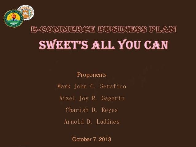 Proponents Mark John C. Serafico Aizel Joy R. Gagarin Charish D. Reyes Arnold D. Ladines October 7, 2013