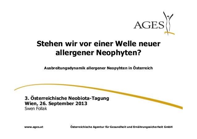 Österreichische Agentur für Gesundheit und Ernährungssicherheit GmbHwww.ages.at Stehen wir vor einer Welle neuer allergene...