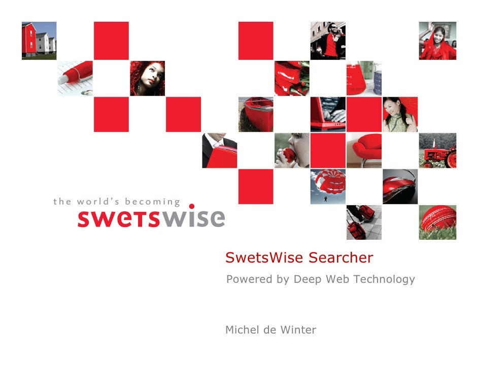 SwetsWise Searcher Powered by Deep Web Technology    Michel de Winter