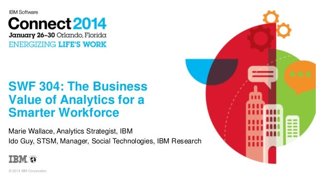 Tip from IBM Connect 2014: The Business Value of Analytics for a Smarter Workforce