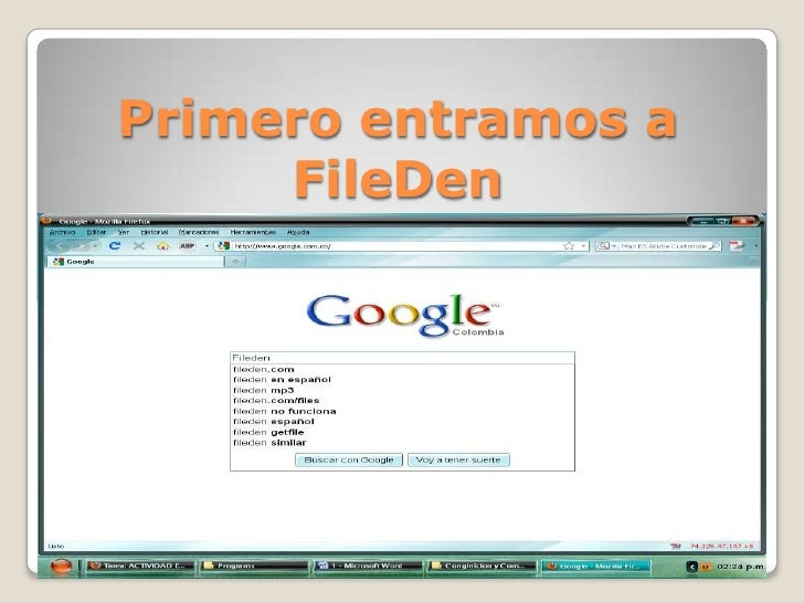 Primero entramos a FileDen<br />