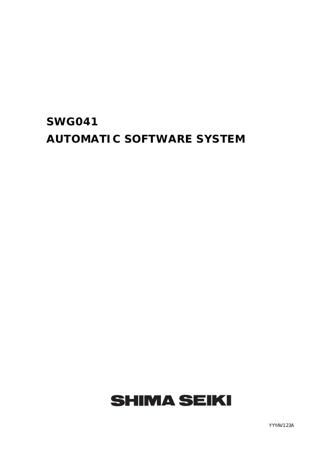 SWG041AUTOMATIC SOFTWARE SYSTEM                            YYYAV123A