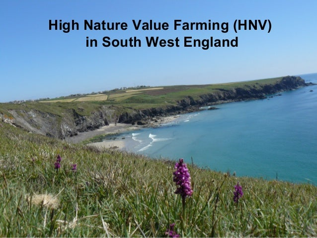 High Nature Value Farming (HNV) in South West England