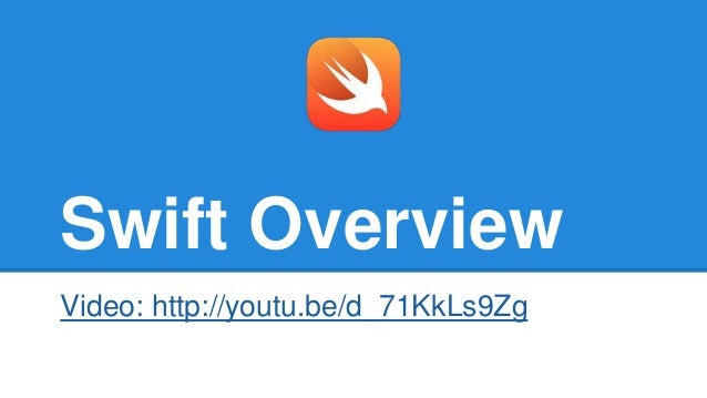 Swift Overview - How to get started