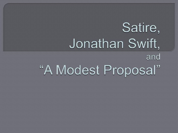 ap satire essay A modest proposal and other satires study guide contains a biography of jonathan swift, literature essays, quiz questions, major themes, characters, and a full summary and analysis a modest proposal and other satires study guide contains a biography of jonathan swift, literature essays, quiz questions, major themes, characters, and a full.