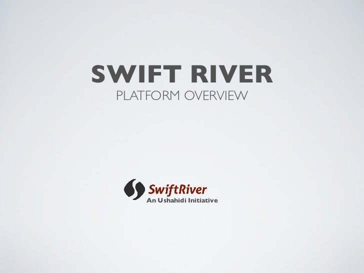 SwiftRiver Overview