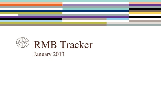 SWIFT RMB Monthly Tracker (January 2013)