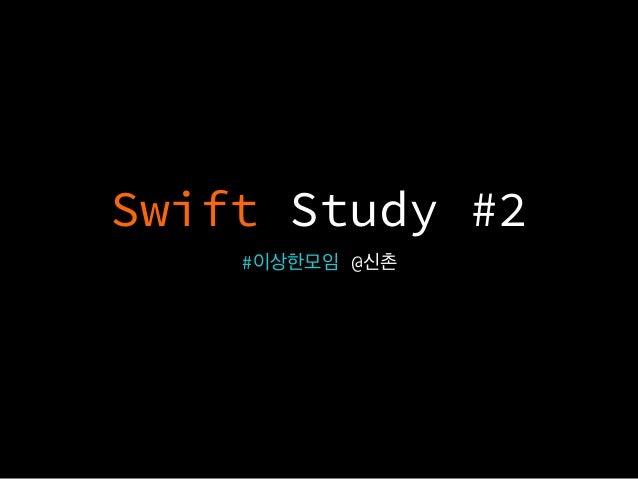 Swift Study #2