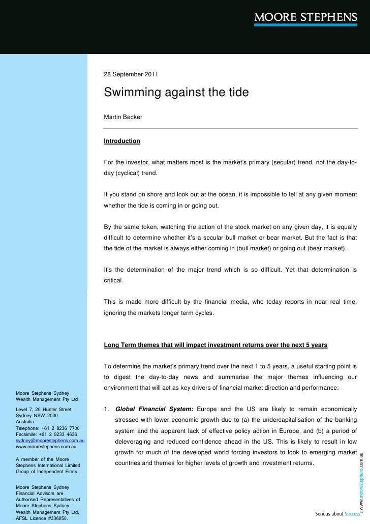 28 September 2011                                 Swimming against the tide                                 Martin Becker ...