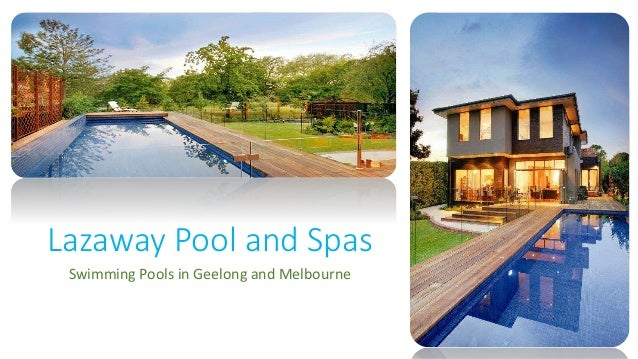 Swimming pools in geelong and melbourne lazaway pool spas for Pool design geelong